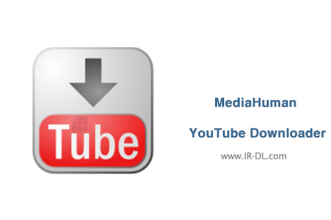 دانلود MediaHuman YouTube Downloader