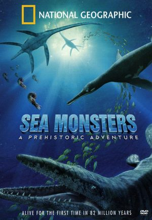 Sea Monsters: A Prehistoric Adventure 2007