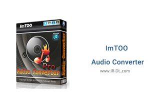 دانلود نرم افزار ImTOO Audio Converter Pro 6.5.0 Build 20170119
