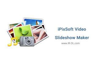 دانلود نرم افزار iPixSoft Video Slideshow Maker Deluxe 3.5.4.0
