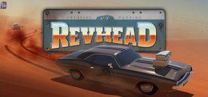 دانلود بازی اکشن و مسابقه ای Revhead برای PC با لینک مستقیم (نسخه SKIDROW)