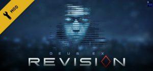 دانلود بازی اکشن و ماجرایی Deus Ex Revision برای PC با لینک مستقیم