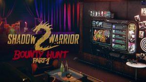 دانلود بازی اکشن و ماجرایی Shadow Warrior 2 Bounty Hunt DLC Part 1 برای PC