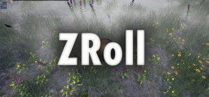 دانلود بازی اکشن و ماجرایی ZRoll برای PC با لینک مستقیم (نسخه PLAZA)