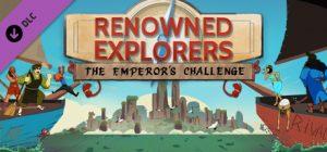 دانلود بازی ماجرایی Renowned Explorers The Emperors Challenge برای PC