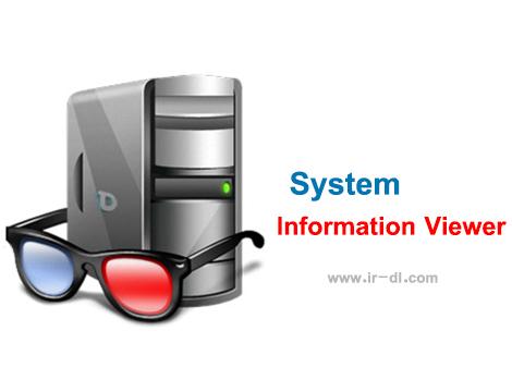 دانلود نرم افزار قدرتمند مشاهده اطلاعات کامل سخت افزاری System Information Viewer