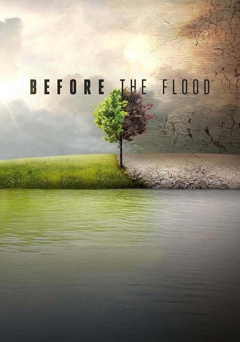 دانلود مستند پیش از سیل - Before the Flood 2016 به صورت دوبله فارسی و با لینک مستقیم