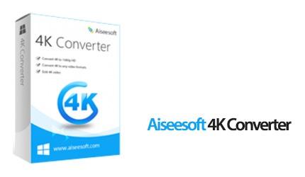 Aiseesoft 4K Converter 9.2.16 مبدل فیلمهای 4K. دانلود Aiseesoft 4K Converter 9