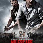 دانلود فیلم آخرین گریز No Escape - دانلود فیلم آخرین گریز No Escape دوبله فارسی