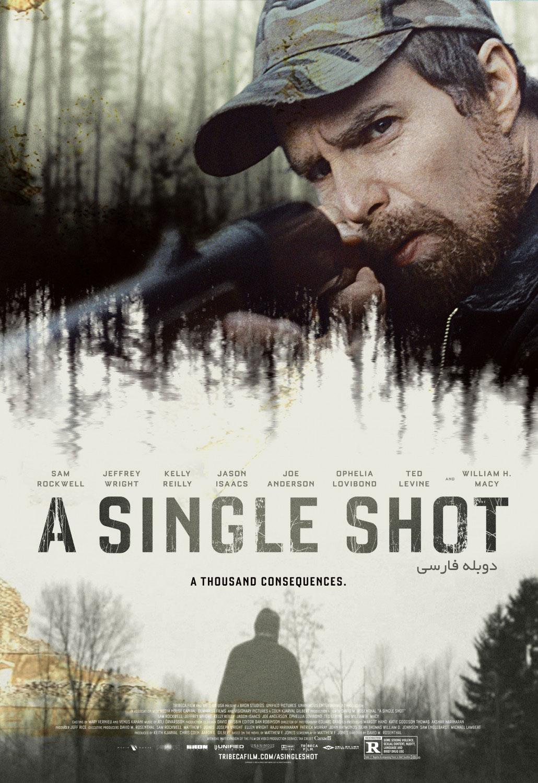 دانلود فیلم شلیک مرگبار A Single Shot - دانلود فیلم شلیک مرگبار A Single Shot دوبله