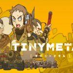 دانلود بازی TINY METAL برای PC
