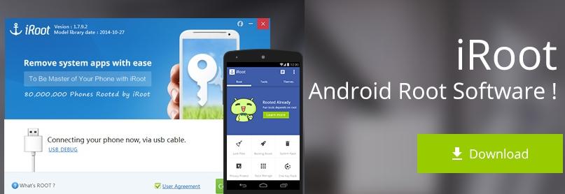 IRoot 3.4.5 Android + 1.8.9 Win نرم افزار روت دستگاه های اندرویدی