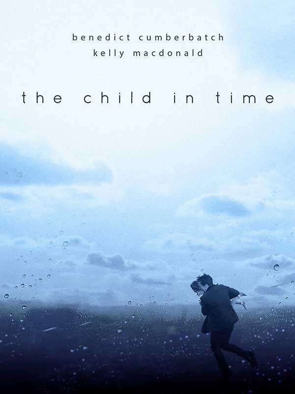 دانلود فیلم کودکی در زمان The Child in Time دوبله فارسی The Child in Time 2017