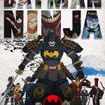 دانلود انیمیشن بتمن نینجا Batman Ninja دوبله فارسی 2018 لینک مستقیم رایگان
