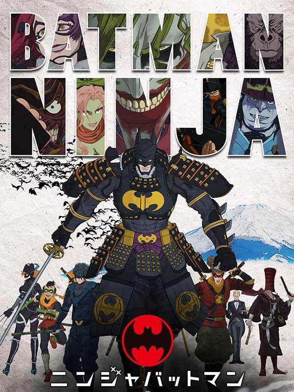 دانلود انیمیشن زیبای بتمن نینجا Batman Ninja دوبله فارسی 2018 لینک مستقیم مجانی و رایگان