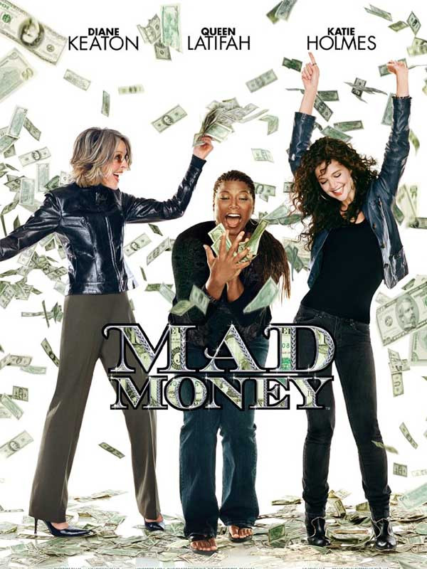 دانلود فیلم پول کثیف Mad Money دوبله فارسی 2008 لینک مستقیم رایگان