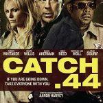دانلود فیلم بن بست Catch 44 دوبله فارسی 2011 با لینک مستقیم رایگان