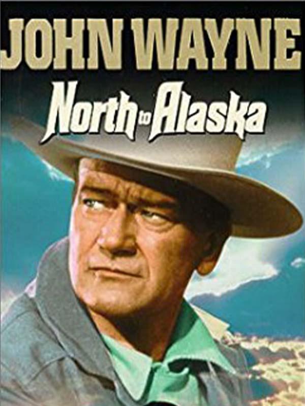 دانلود فیلم از شمال به آلاسکا North to Alaska دوبله فارسی 1960