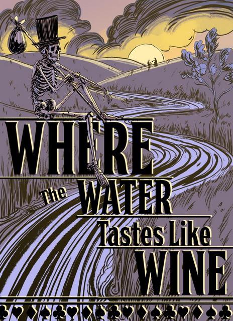 دانلود بازی Where the Water Tastes Like Wine برای کامپیوتر